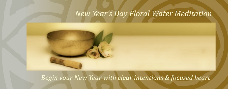 New Year's Day Floral Water Meditation